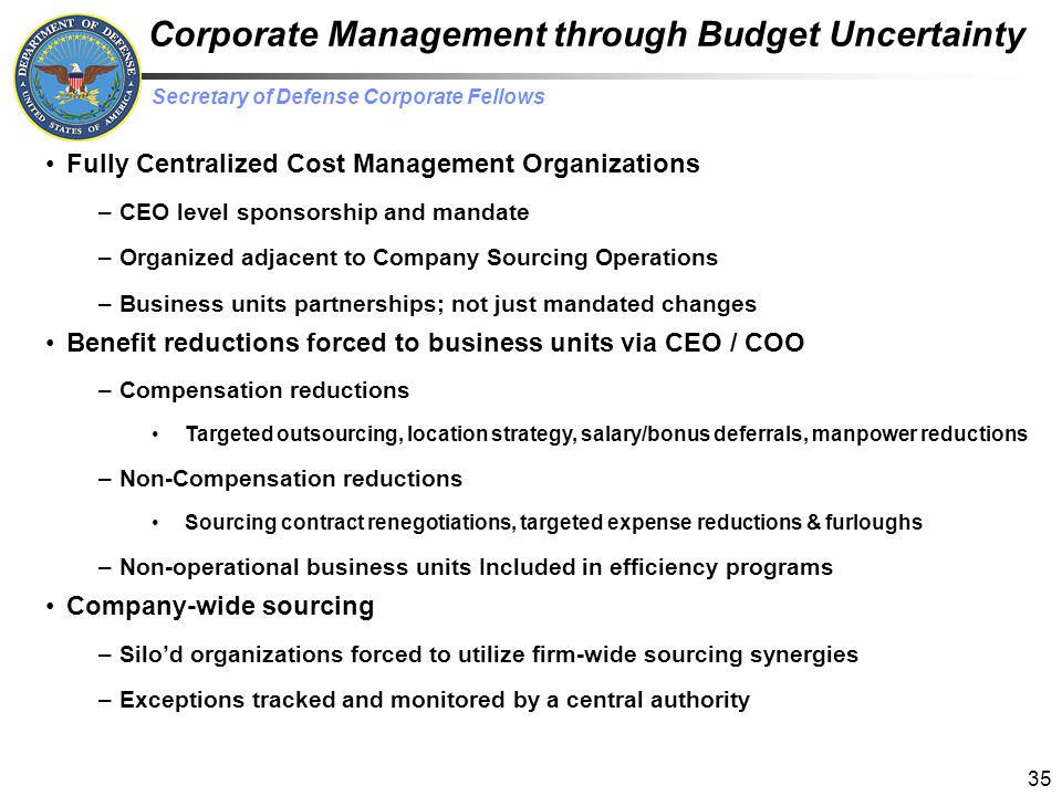 Corporate Management through Budget Uncertainty