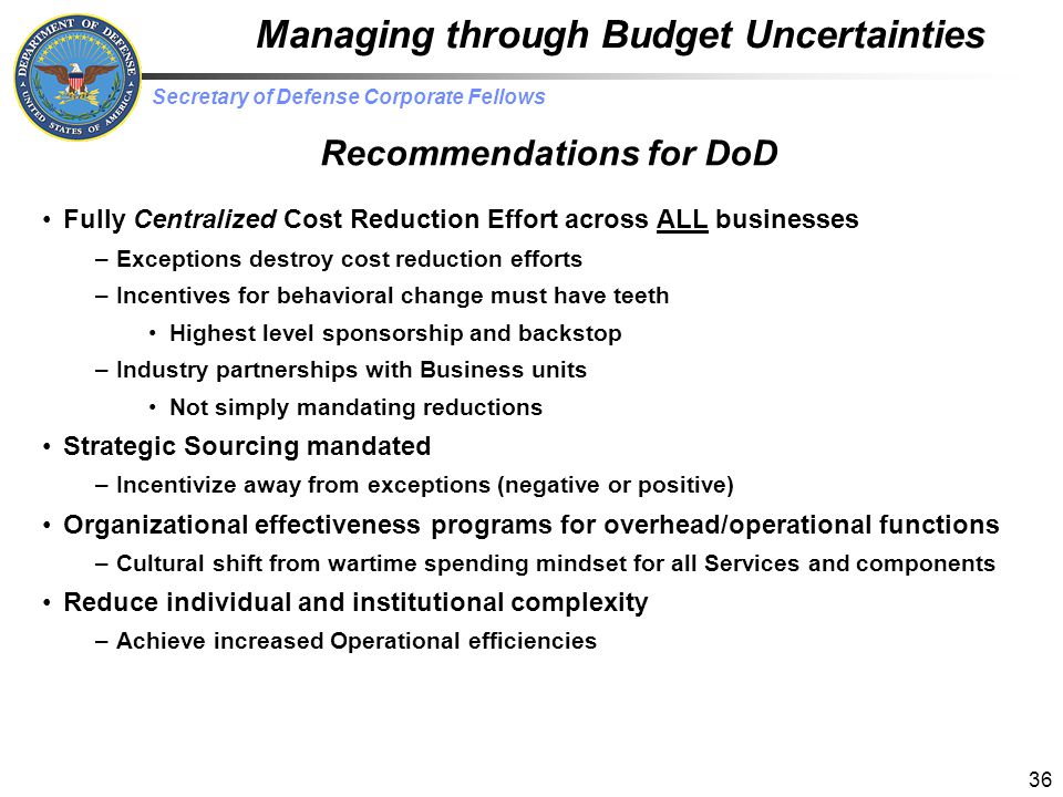 Managing through Budget Uncertainties Recommendations for DoD