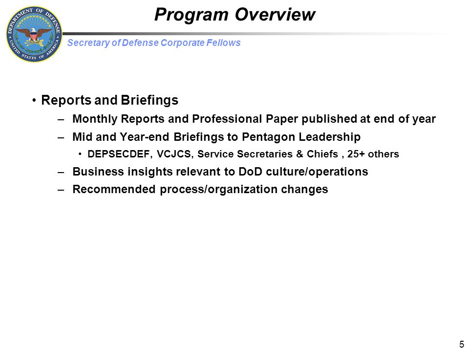Program Overview Reports and Briefings