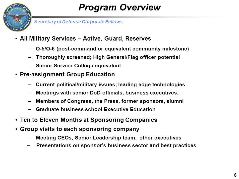 Program Overview All Military Services – Active, Guard, Reserves