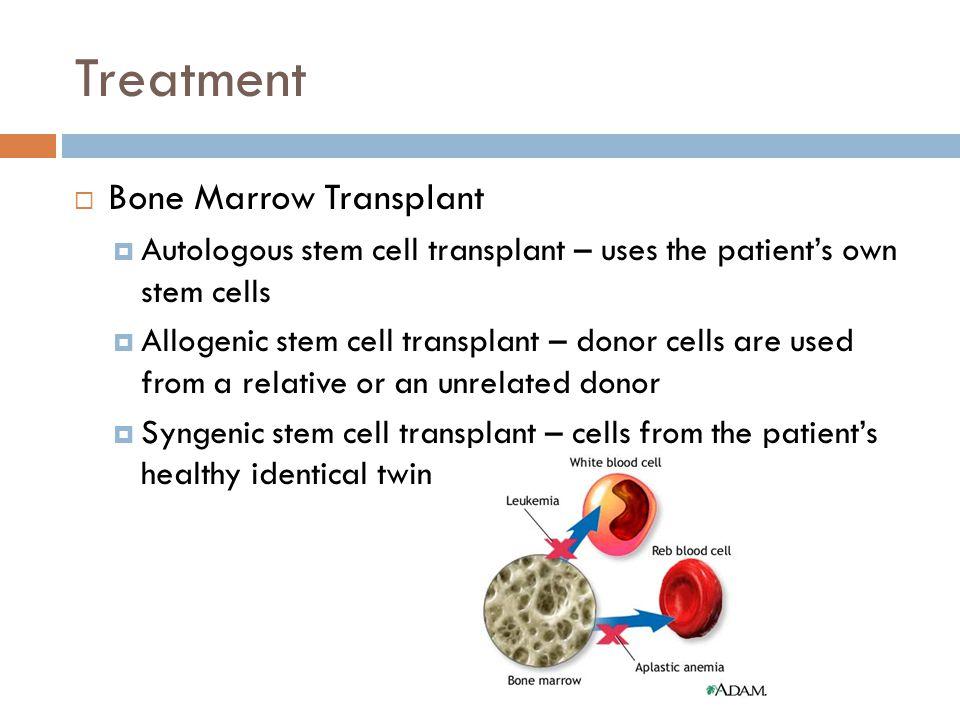 Treatment Bone Marrow Transplant