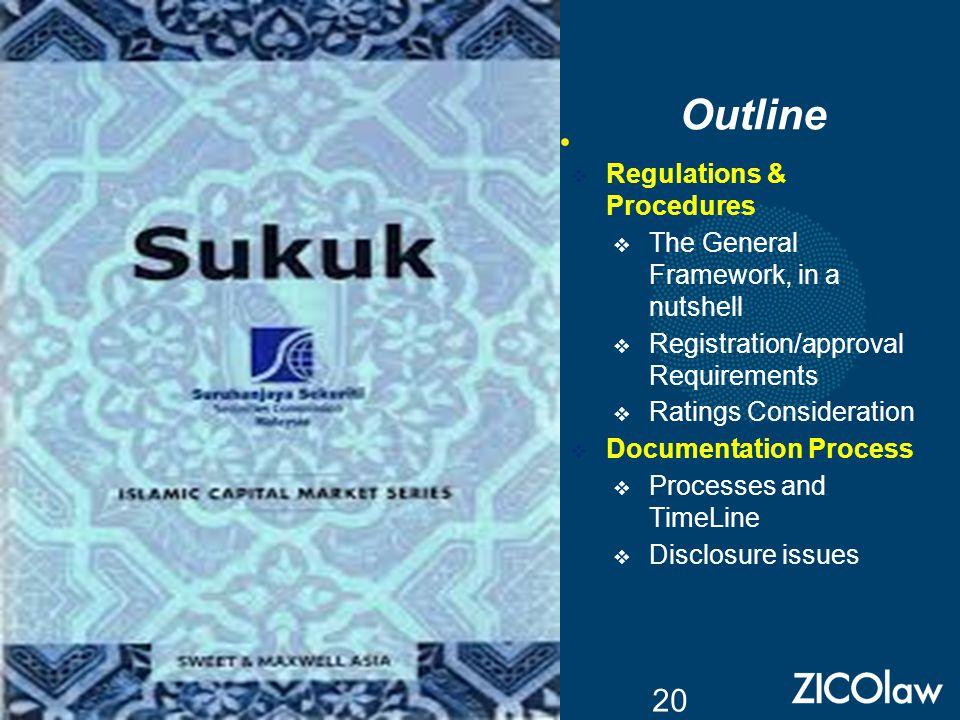 Outline Regulations & Procedures The General Framework, in a nutshell