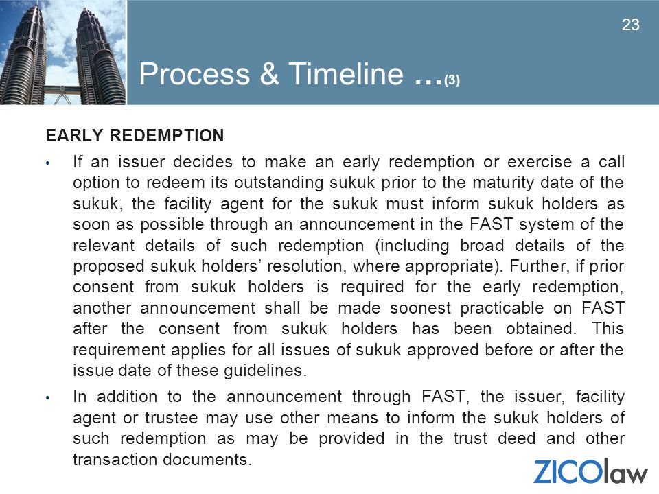 Process & Timeline …(3) EARLY REDEMPTION
