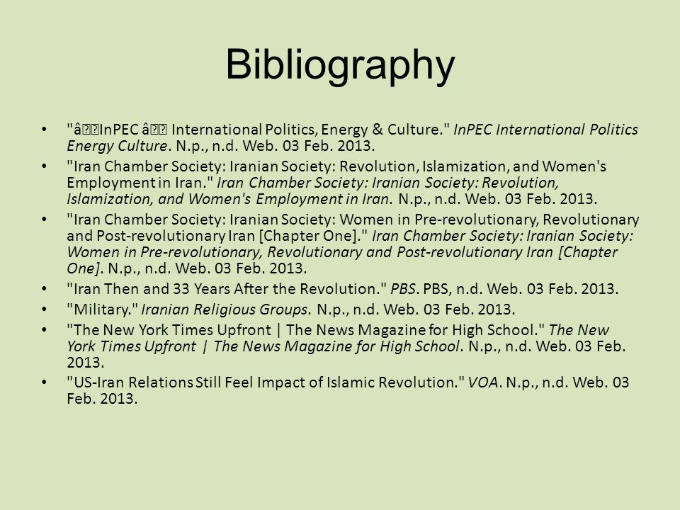 Bibliography —InPEC – International Politics, Energy & Culture. InPEC International Politics Energy Culture. N.p., n.d. Web. 03 Feb. 2013.