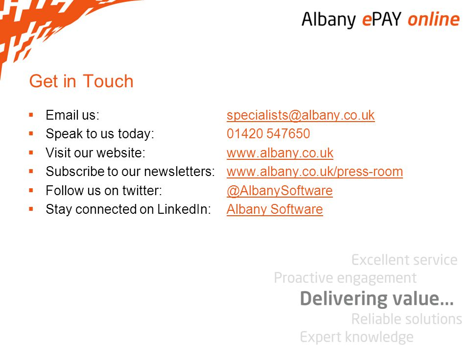 Get in Touch Email us: specialists@albany.co.uk