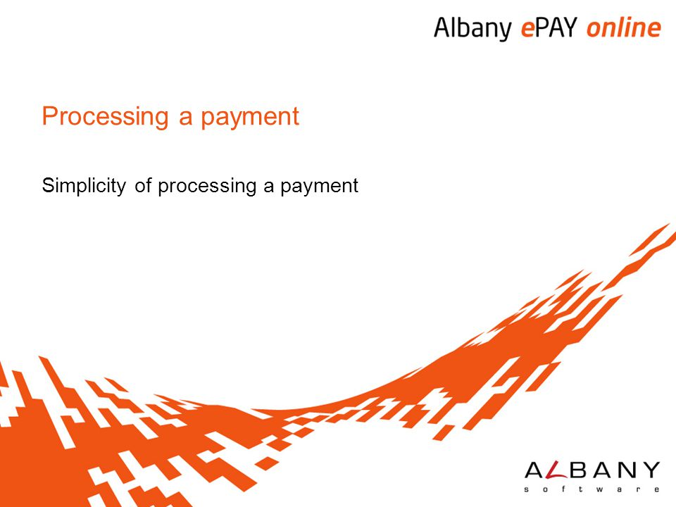 Simplicity of processing a payment