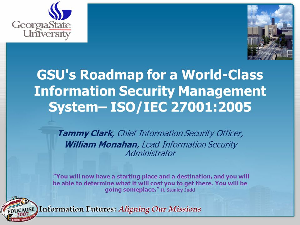 GSU s Roadmap for a World-Class Information Security Management System– ISO/IEC 27001:2005