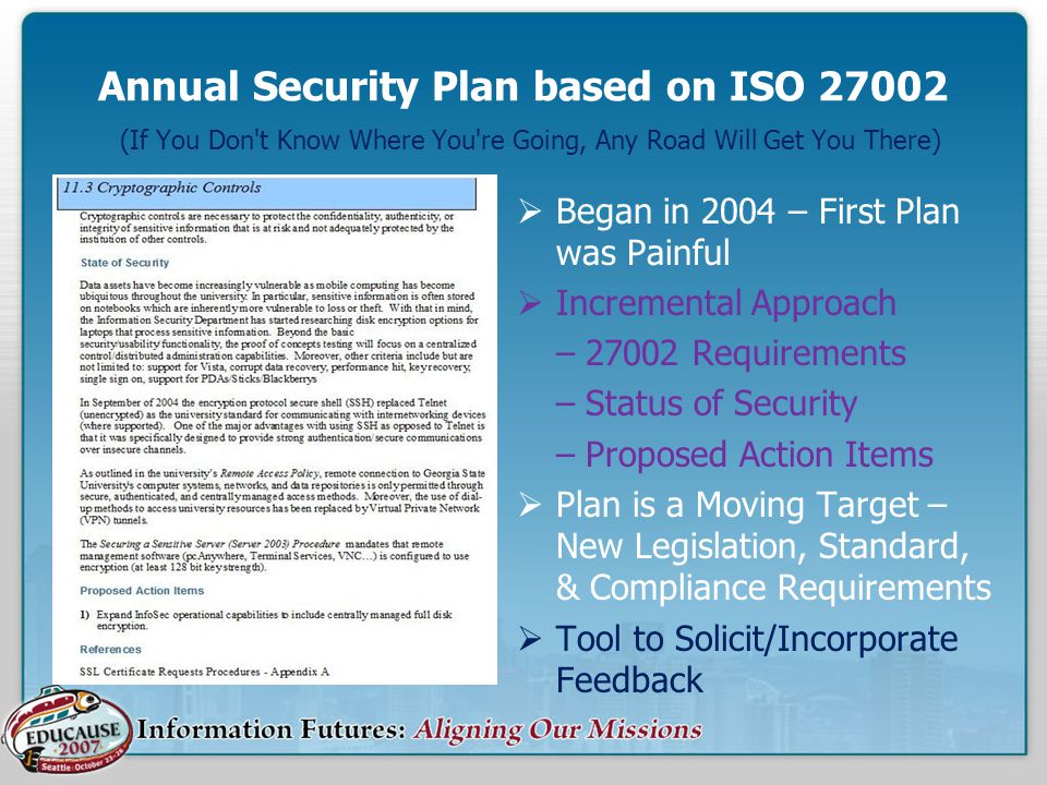 Annual Security Plan based on ISO 27002 (If You Don t Know Where You re Going, Any Road Will Get You There)