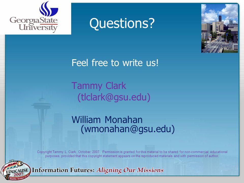 Questions Feel free to write us! Tammy Clark (tlclark@gsu.edu)