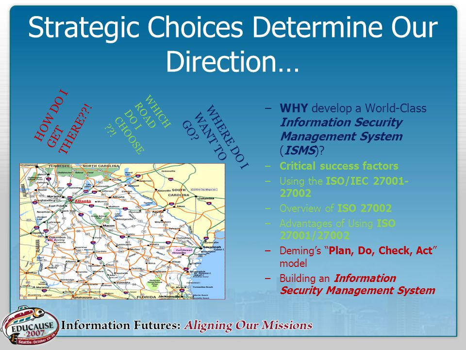 Strategic Choices Determine Our Direction…