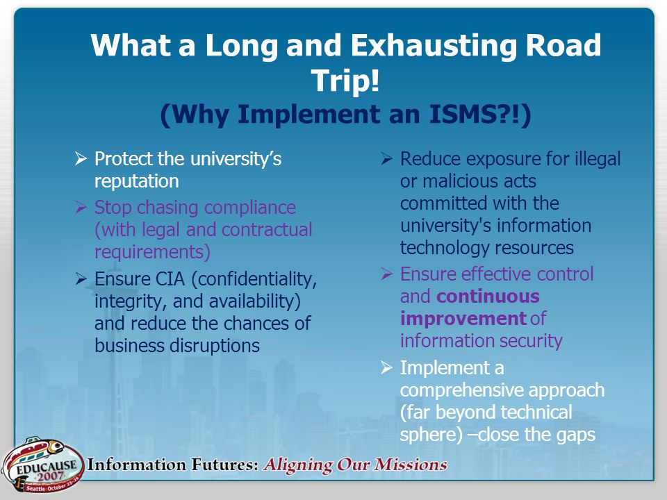 What a Long and Exhausting Road Trip! (Why Implement an ISMS !)