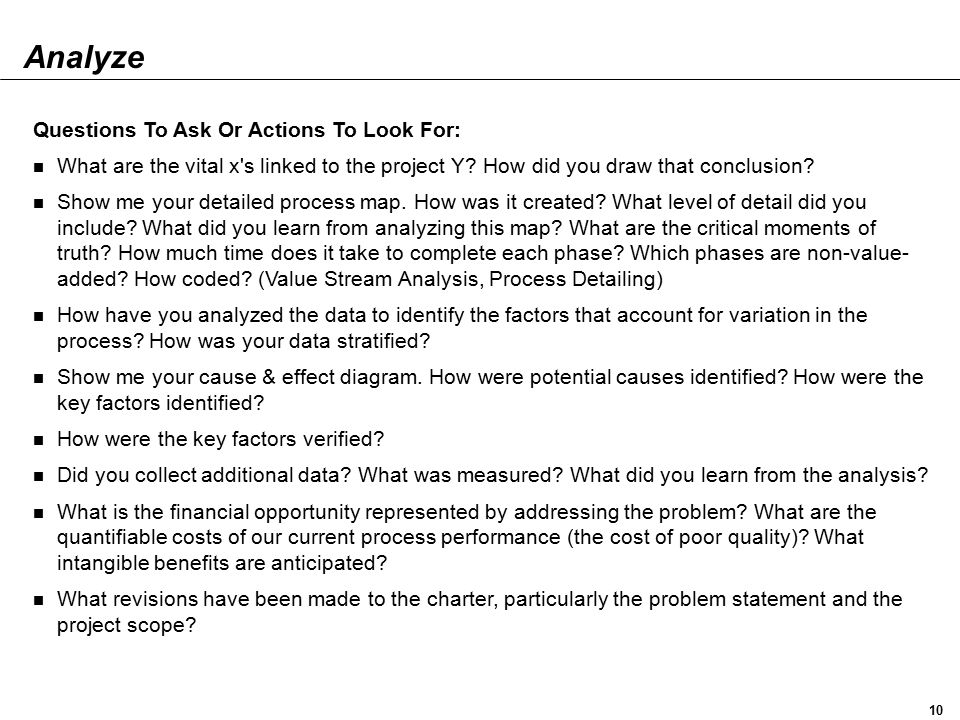 Analyze Questions To Ask Or Actions To Look For: