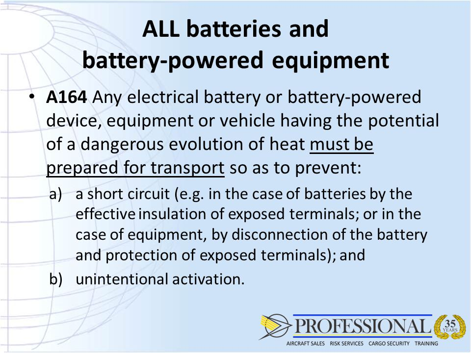 ALL batteries and battery-powered equipment