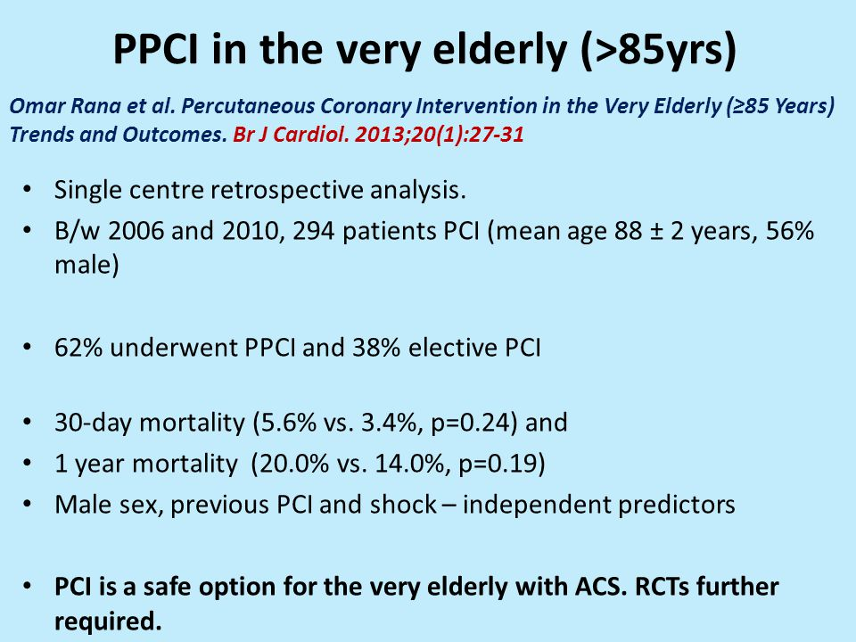 PPCI in the very elderly (>85yrs)