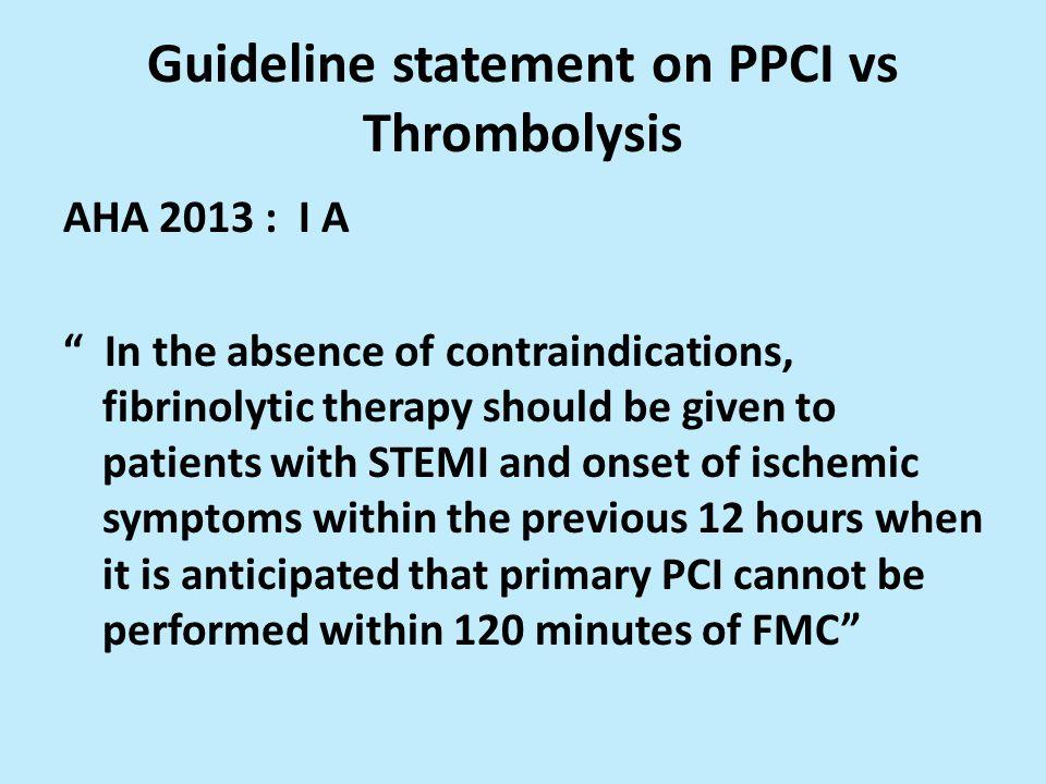 Guideline statement on PPCI vs Thrombolysis
