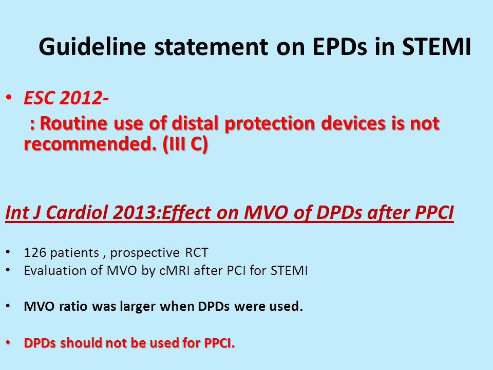 Guideline statement on EPDs in STEMI