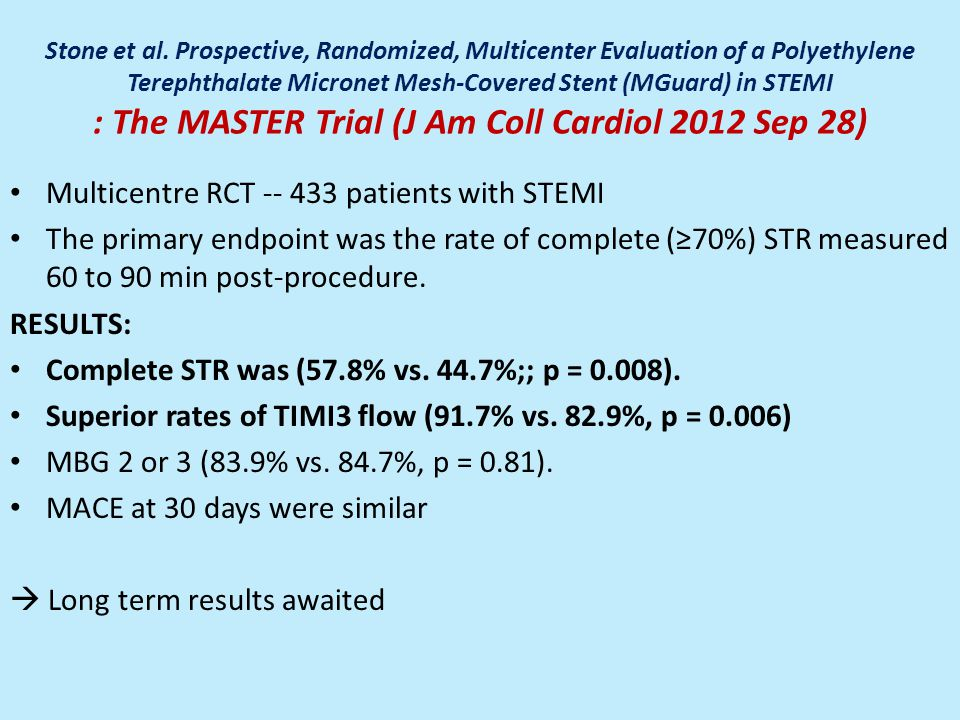Multicentre RCT -- 433 patients with STEMI