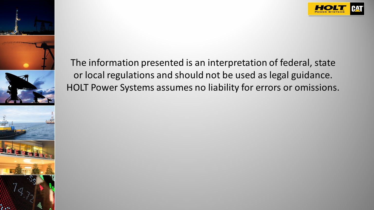 The information presented is an interpretation of federal, state or local regulations and should not be used as legal guidance.