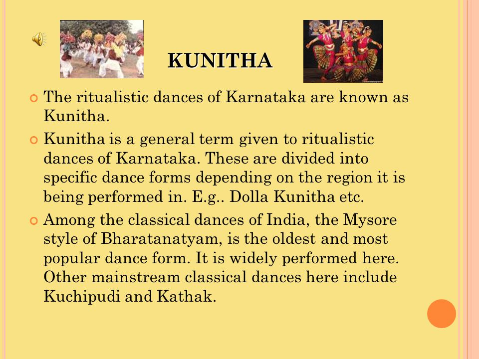 KUNITHA The ritualistic dances of Karnataka are known as Kunitha.