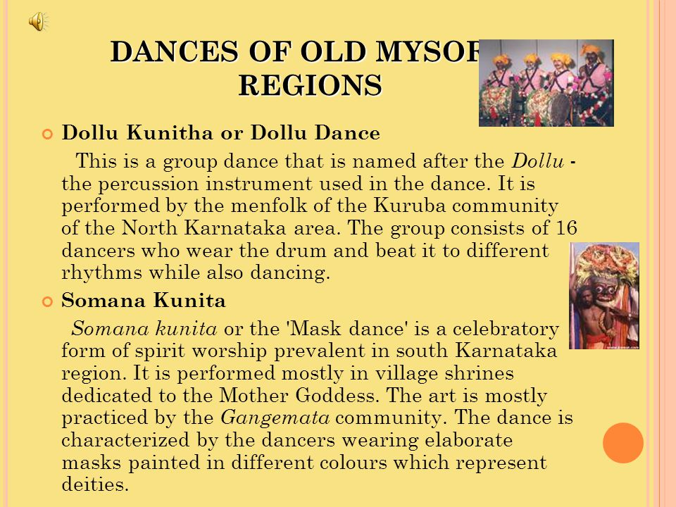 DANCES OF OLD MYSORE REGIONS