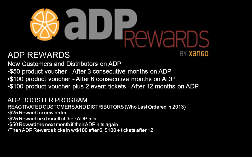 ADP REWARDS New Customers and Distributors on ADP