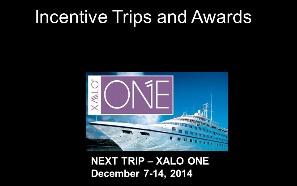 Incentive Trips and Awards