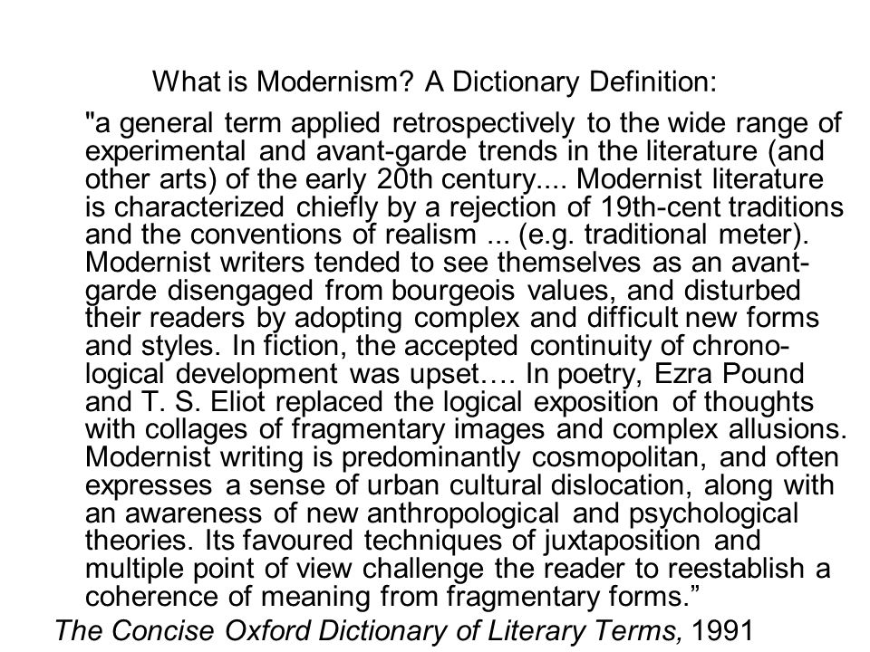 What is Modernism A Dictionary Definition: