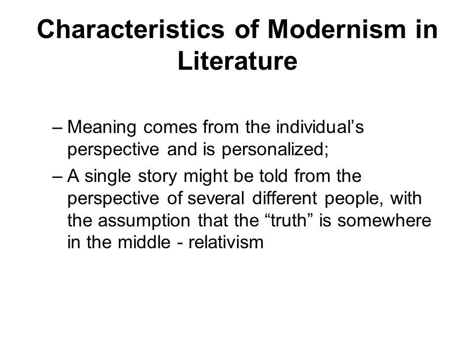 Characteristics of Modernism in Literature