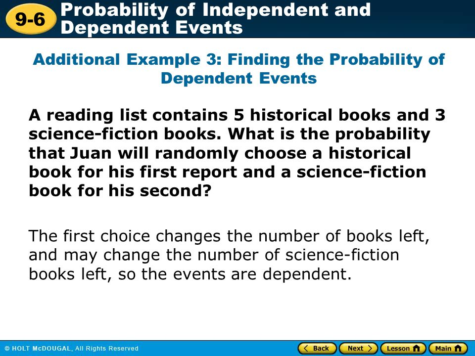 Additional Example 3: Finding the Probability of Dependent Events
