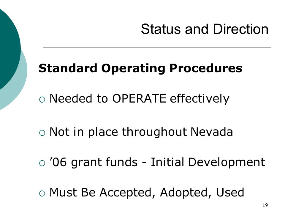 Status and Direction Standard Operating Procedures