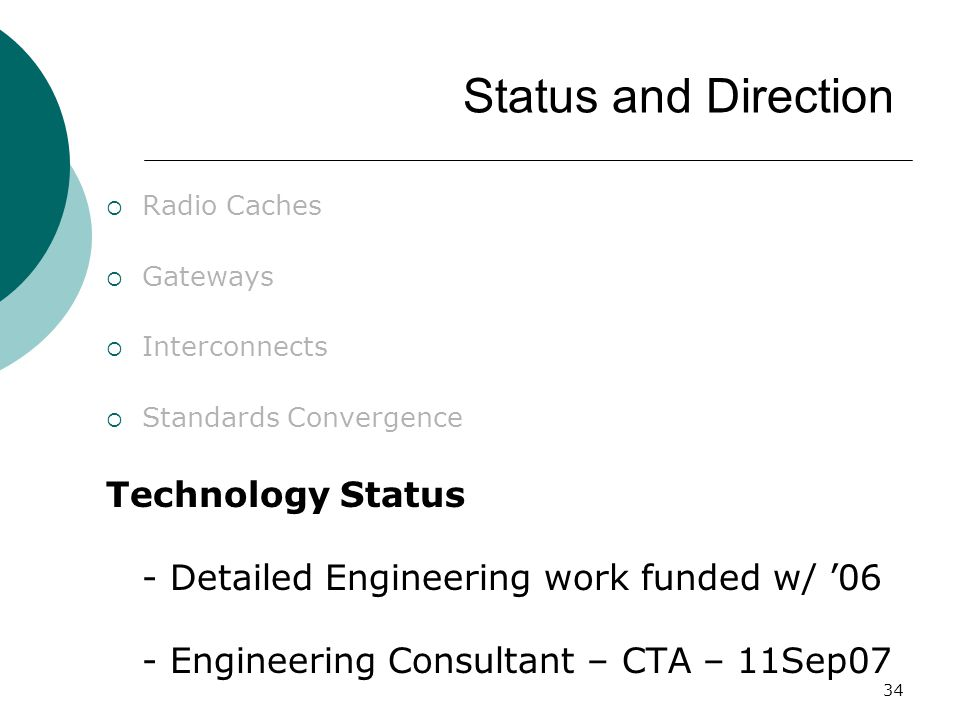 Status and Direction Radio Caches. Gateways. Interconnects. Standards Convergence.