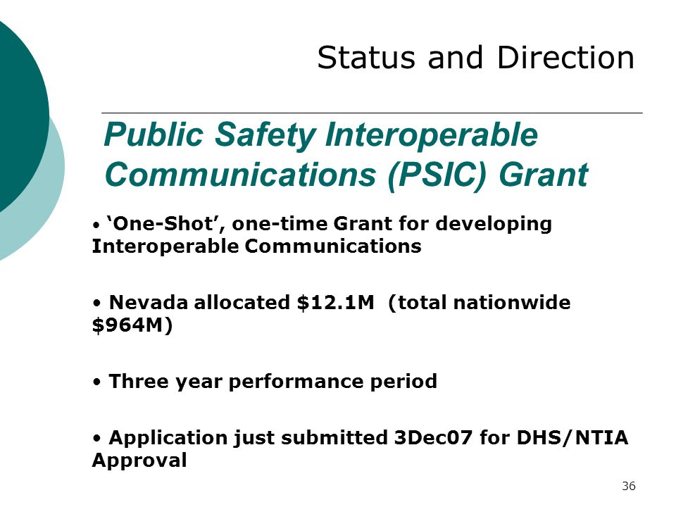 Public Safety Interoperable Communications (PSIC) Grant