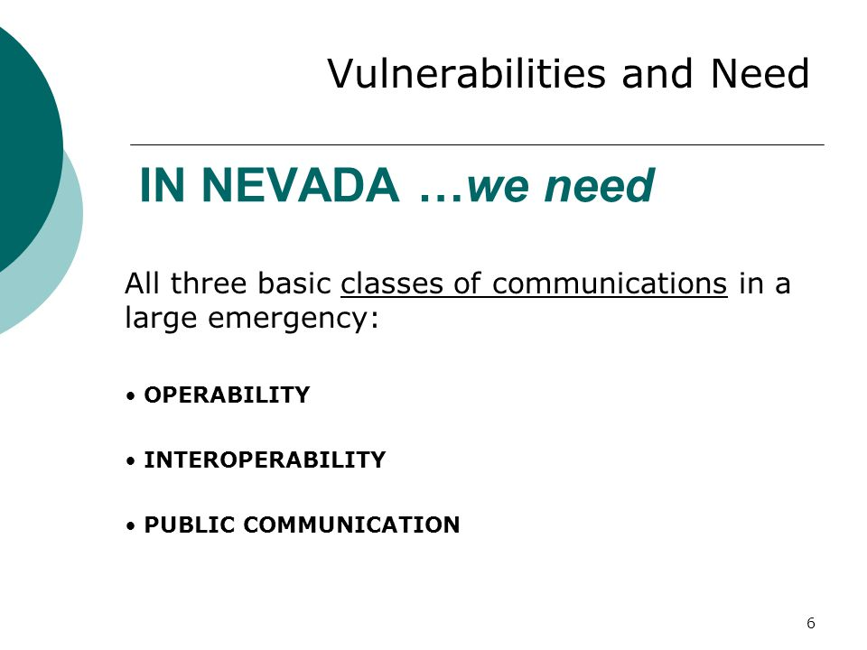 IN NEVADA …we need Vulnerabilities and Need