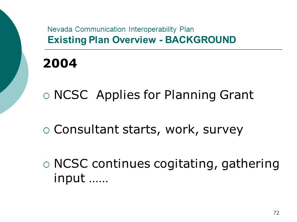 NCSC Applies for Planning Grant Consultant starts, work, survey