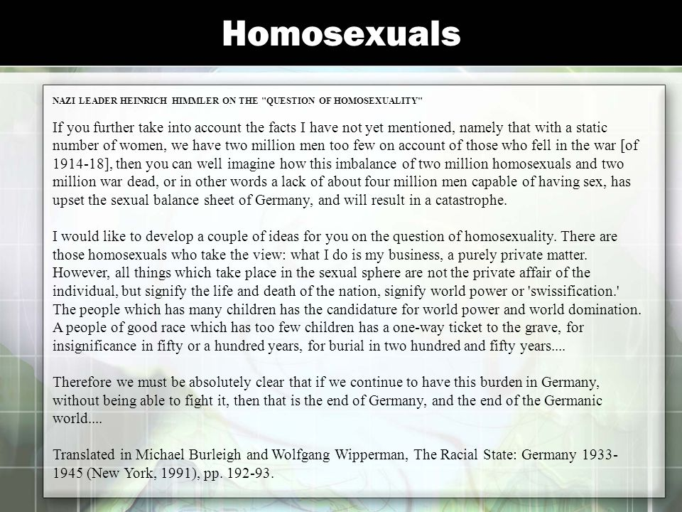 Homosexuals NAZI LEADER HEINRICH HIMMLER ON THE QUESTION OF HOMOSEXUALITY