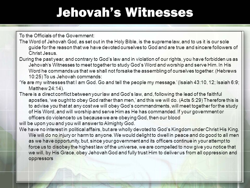 Jehovah's Witnesses To the Officials of the Government:
