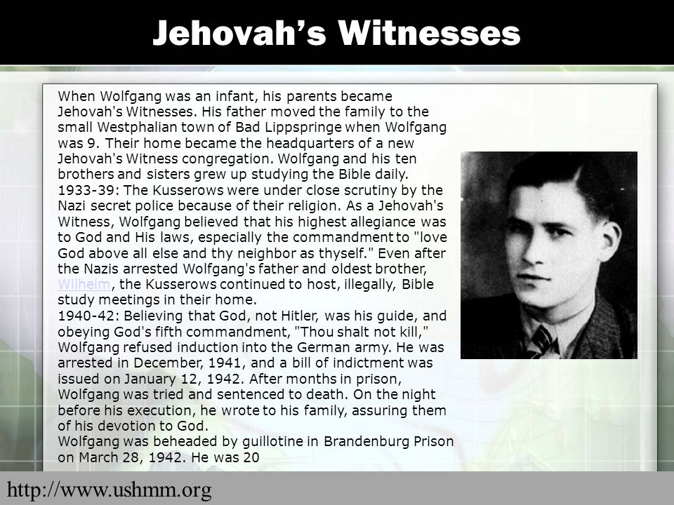 Jehovah's Witnesses http://www.ushmm.org
