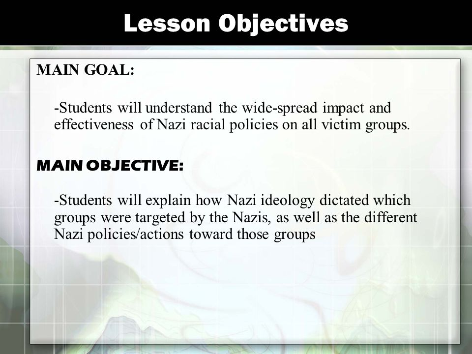 Lesson Objectives MAIN GOAL: