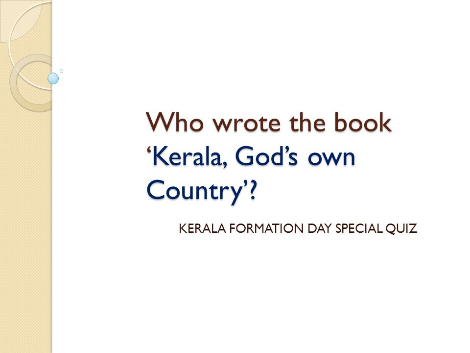 Who wrote the book 'Kerala, God's own Country'