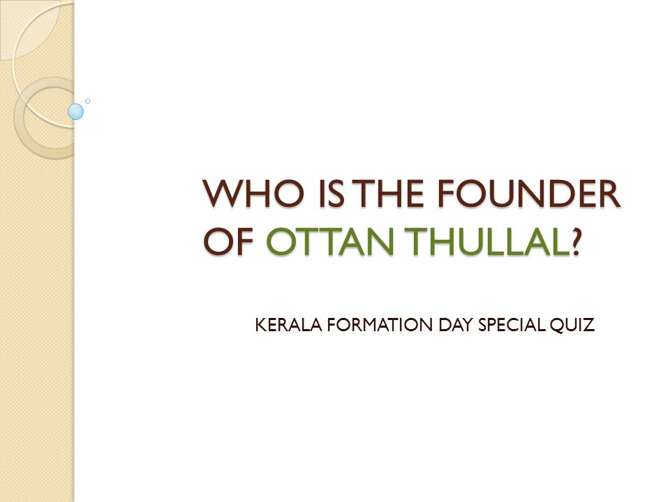 WHO IS THE FOUNDER OF OTTAN THULLAL