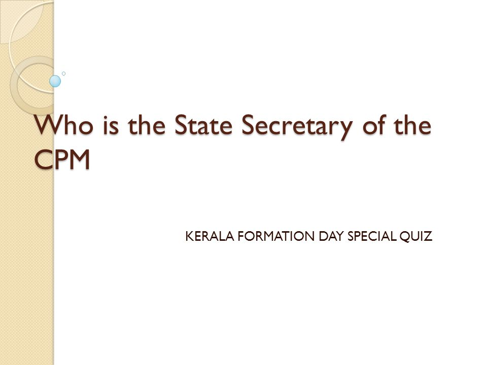 Who is the State Secretary of the CPM