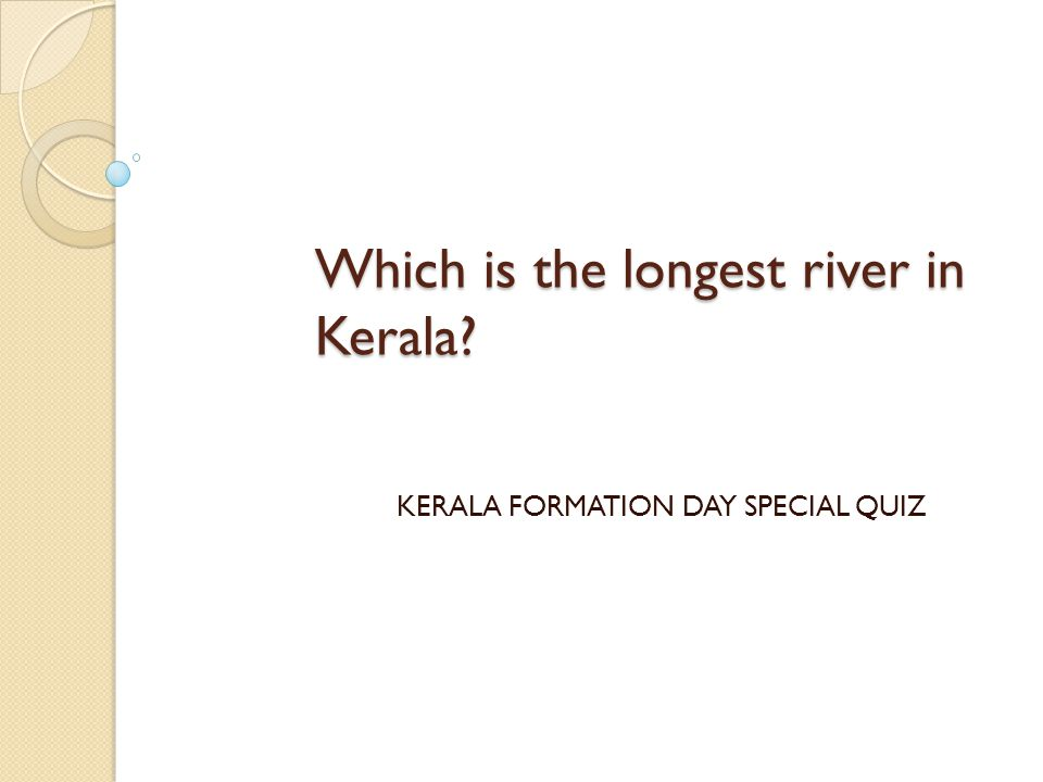 Which is the longest river in Kerala