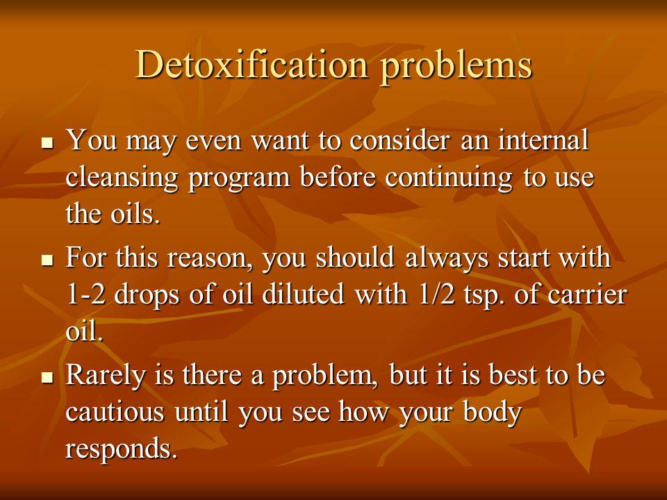 Detoxification problems