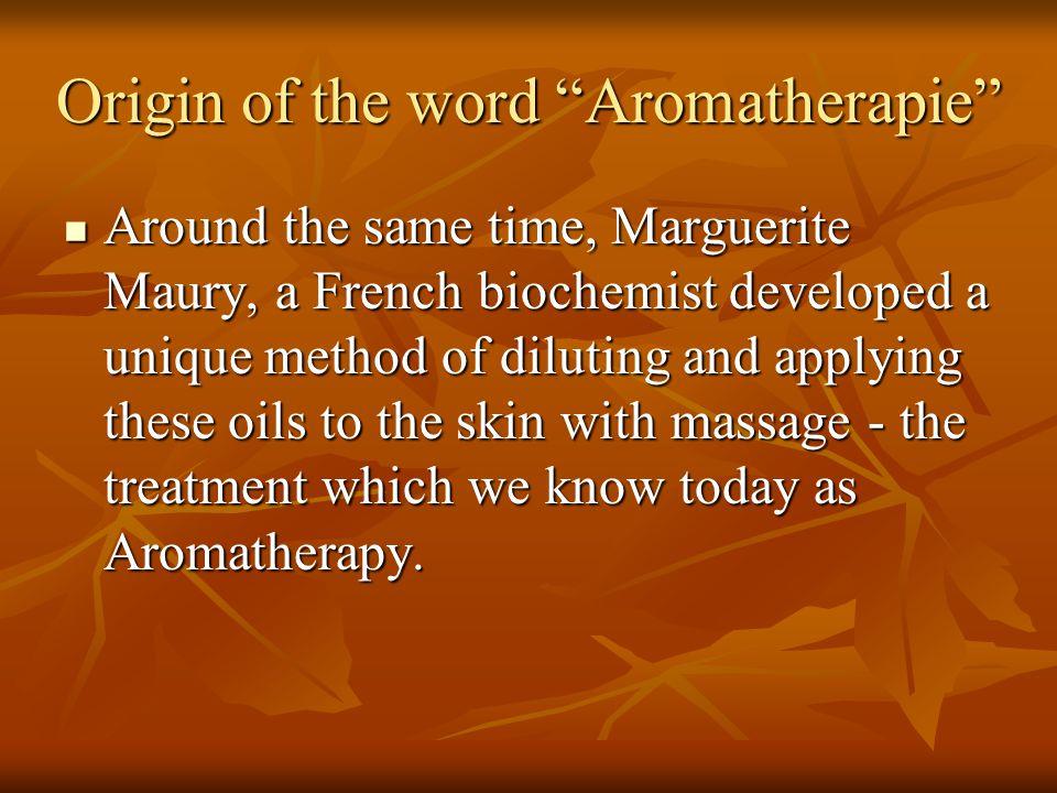 Origin of the word Aromatherapie