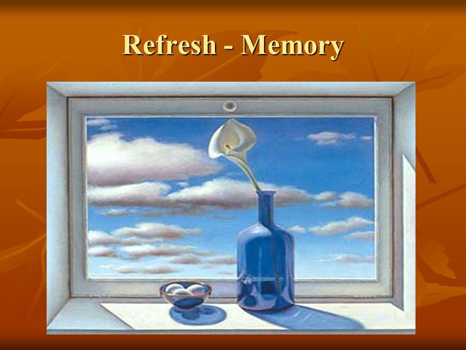 Refresh - Memory