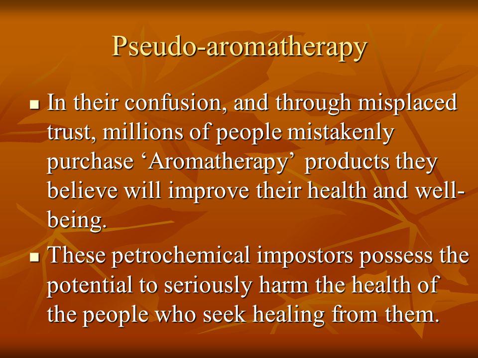 Pseudo-aromatherapy