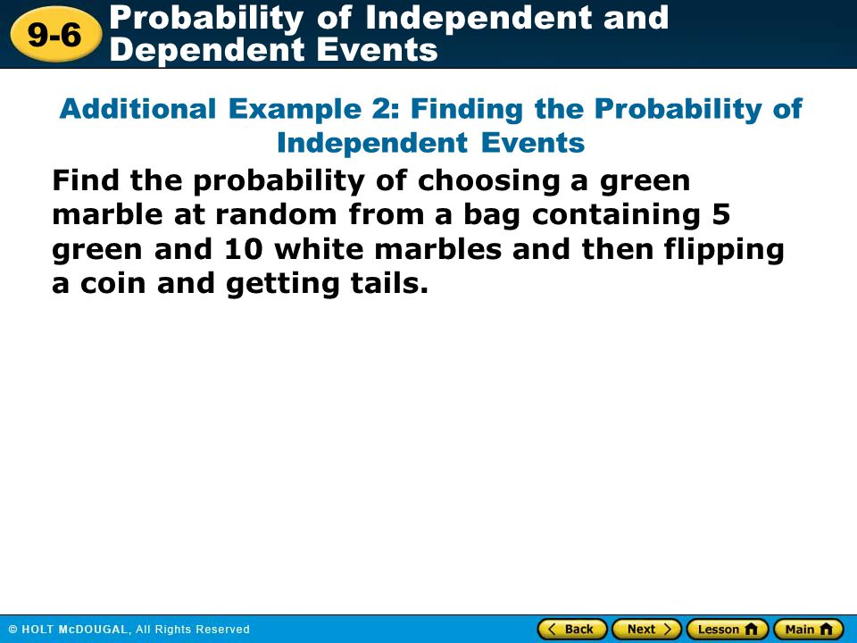 Additional Example 2: Finding the Probability of Independent Events