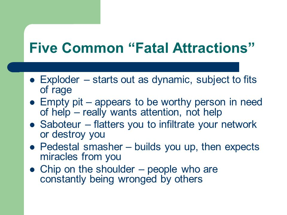 Five Common Fatal Attractions