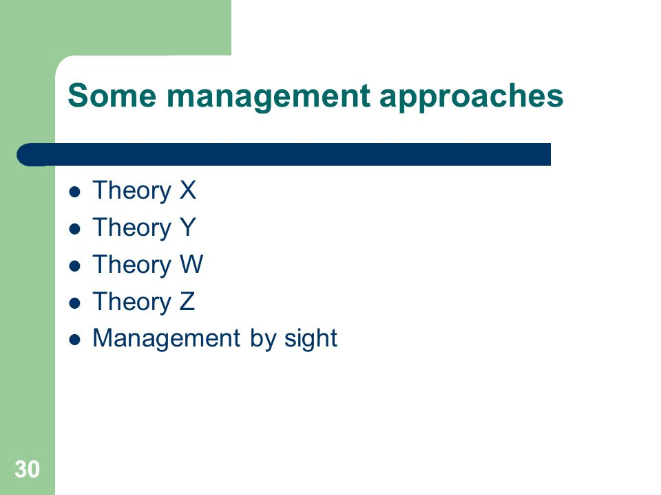 Some management approaches