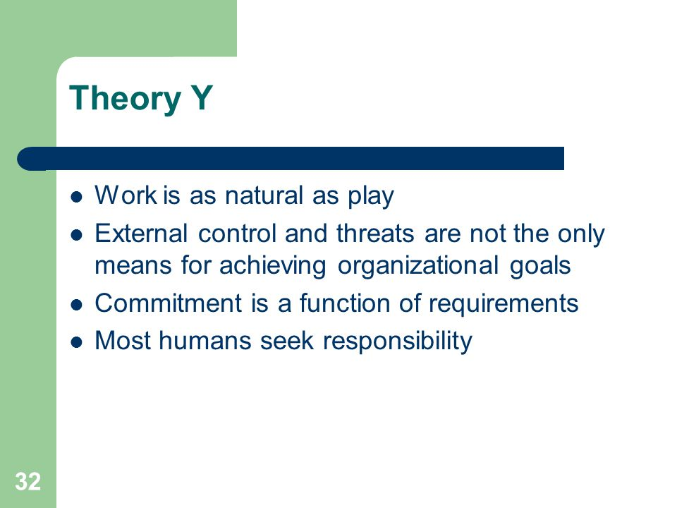 Theory Y Work is as natural as play